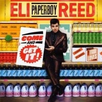 Eli Paperboy Reed Come and get it CD Review