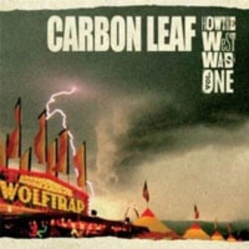 Carbon Leaf - How The West Was One CD Review