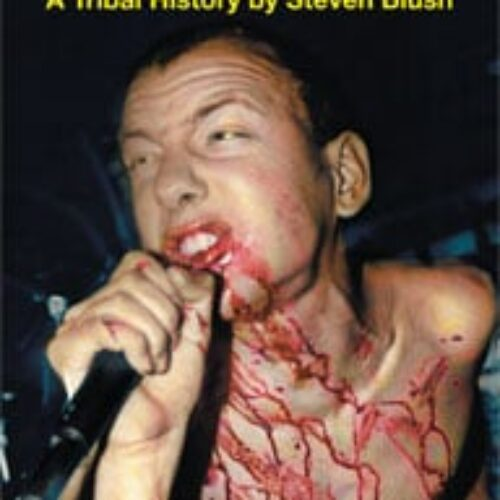 American Hardcore Tribal History Second Edition by Steven Blush