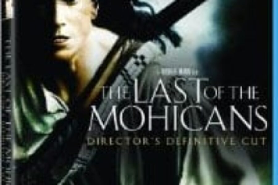 Last of the Mohicans Blu-Ray Review
