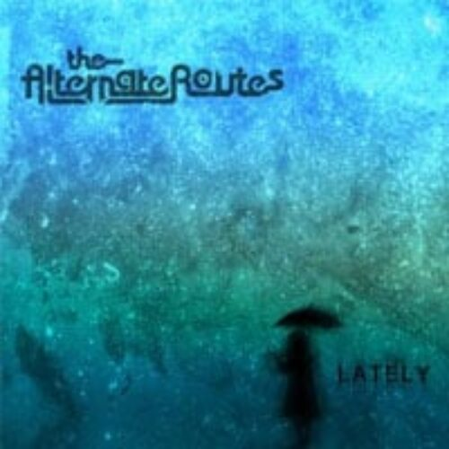Alternate Routes Lately CD Review