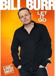 Bill Burr Let It Go DVD Review