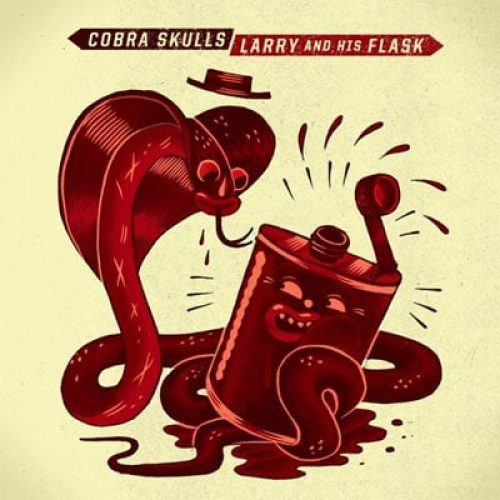 """Larry and His Flask & Cobra Skulls Announce Limited Edition Split 7"""" on Asian Man Records"""