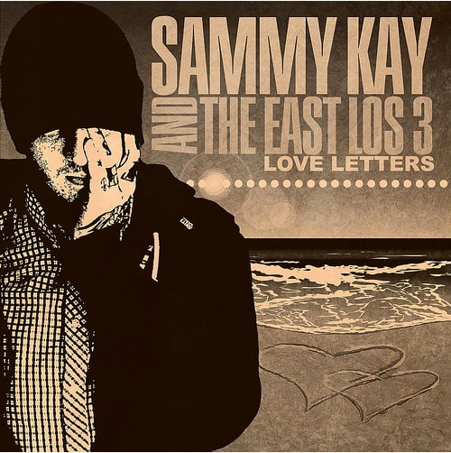 """Sammy Kay and The East Los 3 Announce New Album """"Love Letters"""""""