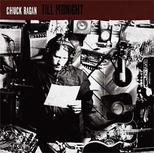 Chuck Ragan Till Midnight Review