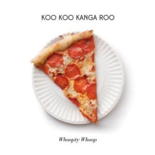 Koo Koo Kanga Roo Whoopty Whoop album review