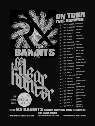 RX Bandits The Deer Hunter From Indian Lakes tour
