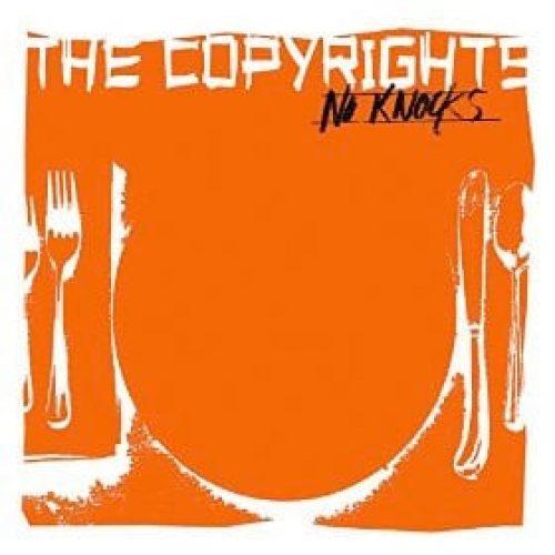 The Copyrights - No Knocks