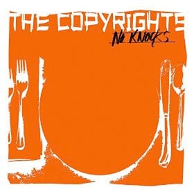 The Copyrights - No Knocks