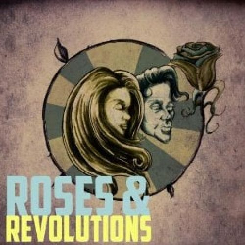 Roses and Revolutions Album Review