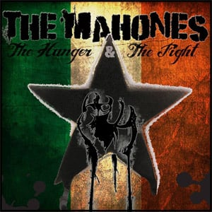 The Mahones - The Hunger and The Fight album review
