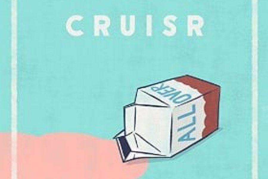 CRUISR - All Over album review