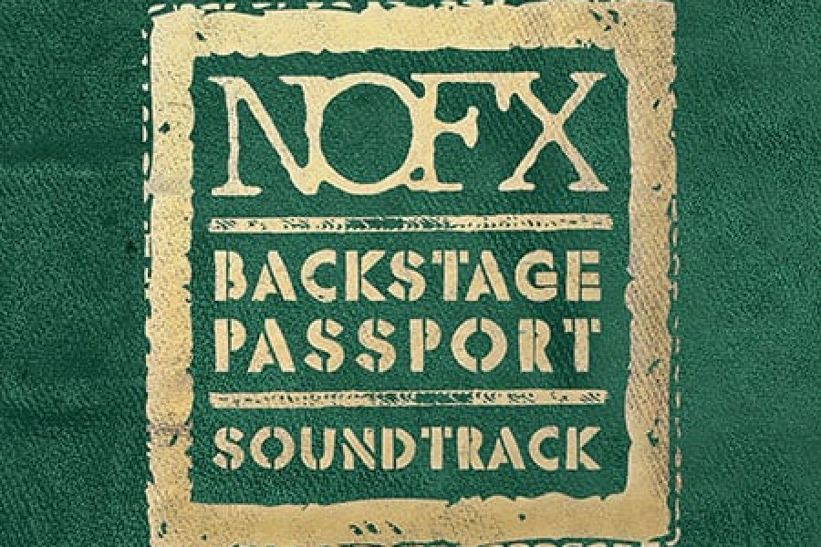 NOFX Backstage Passport Soundtrack