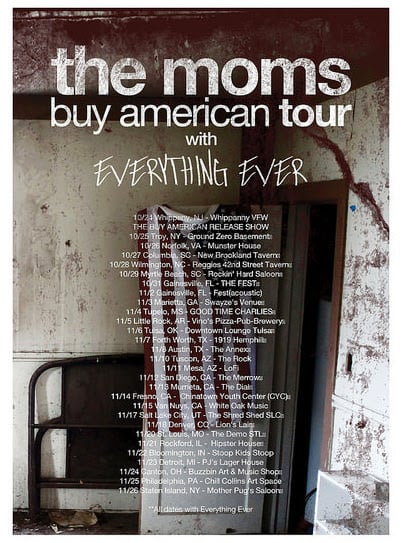 The Moms Everything Ever tour