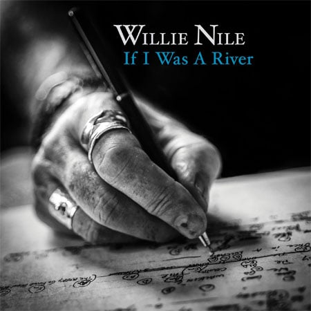 Willie Nile If I Was A River album