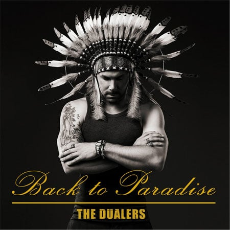 The Dualers Back to Paradise