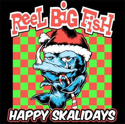 Reel Big Fish Happy skalidays
