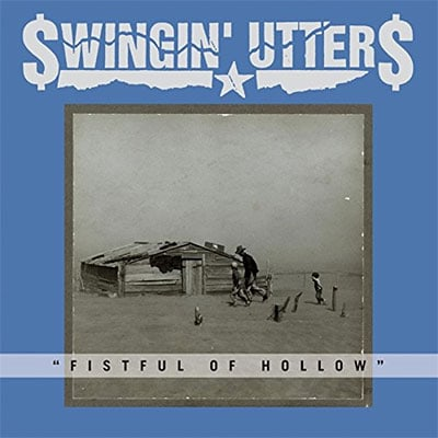 Swingin' Utters - Fistful of Hollow album review