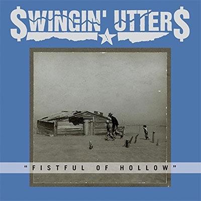 Swingin' Utters - Fistful of Hollow album review