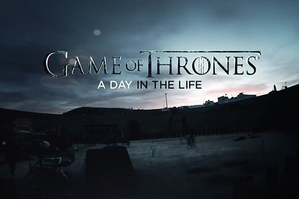 Game Of Thrones: Day In The Life
