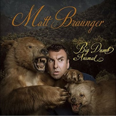 Matt Braunger - Big Dumb Animal Album Review
