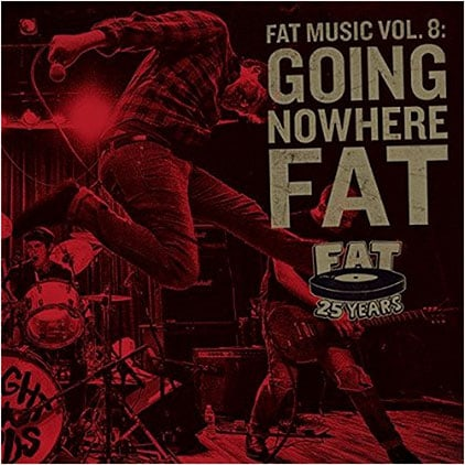 Fat Music Vol. 8: Going Nowhere Fat Album Review