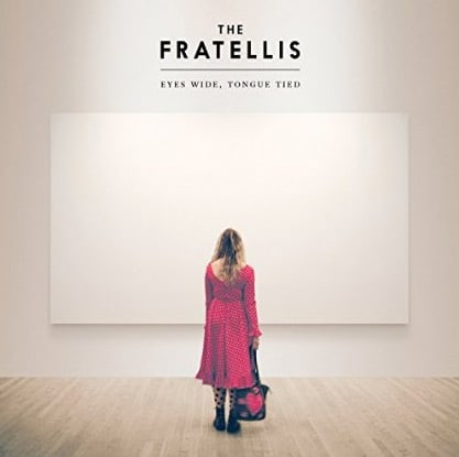 The Fratellis - Eyes Wide, Tongue Tied Album Review