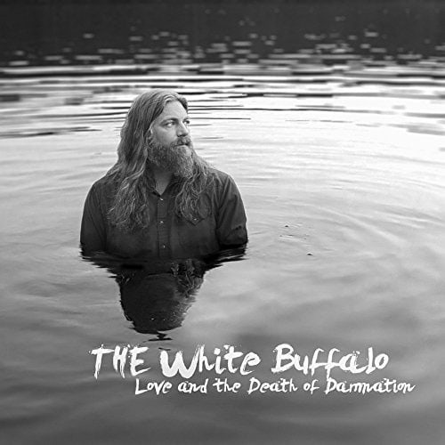 The White Buffalo - Love and the Death of Damnation Album Review