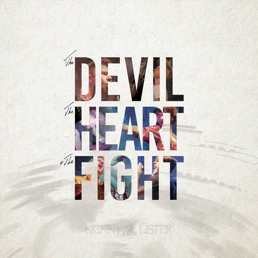 Skinny Lister The Devil, The Heart And The Fight