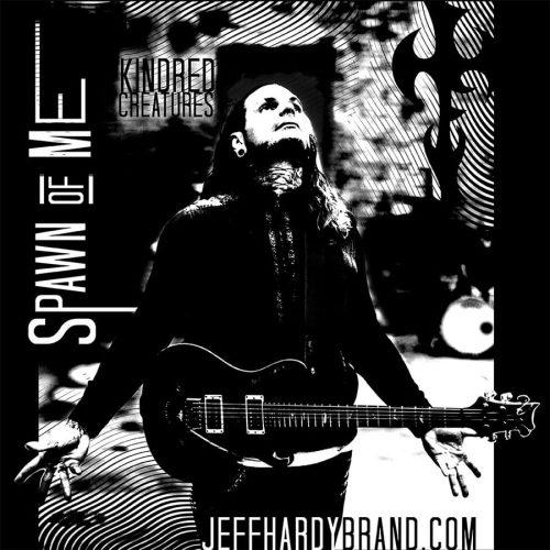 Jeff Hardy - Spawn of Me