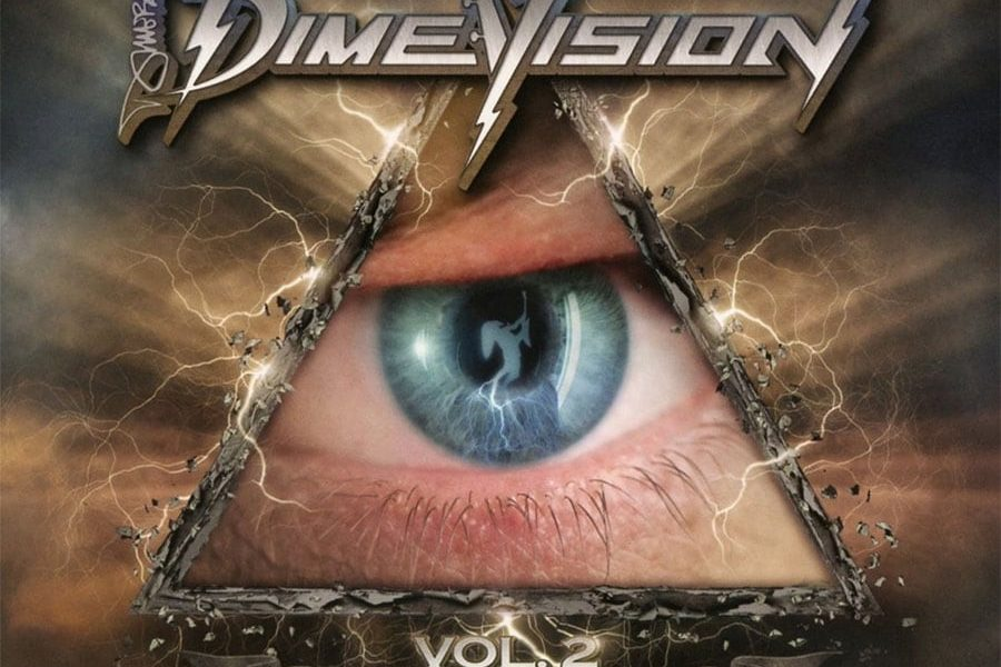 Dimevision Vol. 2 - Roll With It Or Get Rolled Over