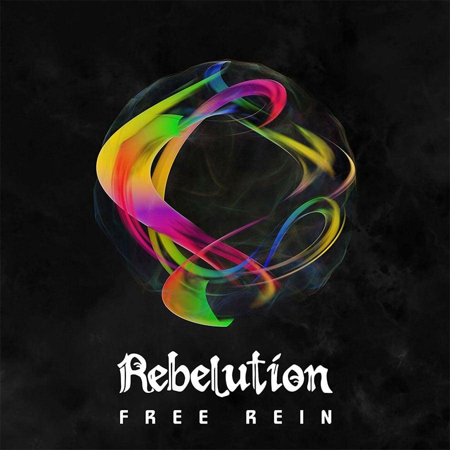 Rebelution - Free Rein