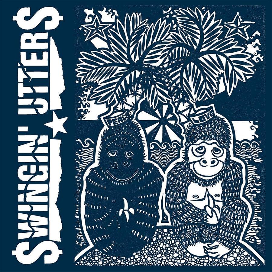 Swingin Utters - Peace and Love