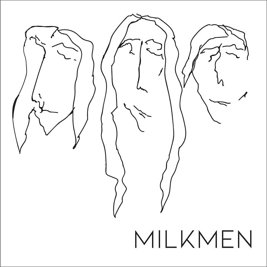 Milkmen - Milkmen