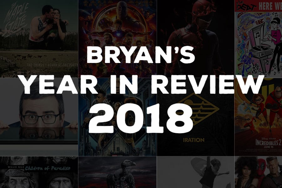 Bryan's Year In Review 2018