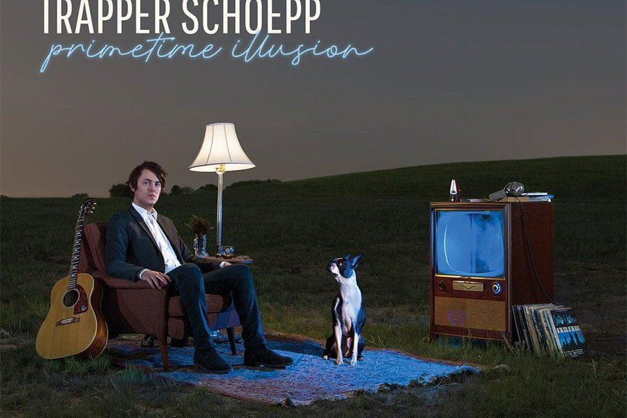 Trapper Schoepp - Primetime Illusion