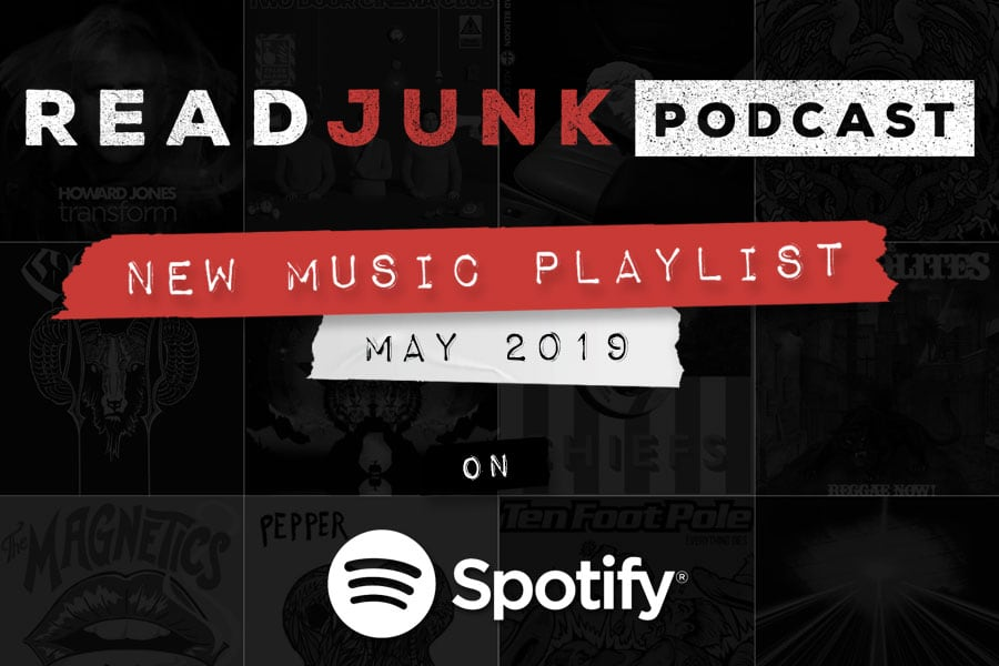 ReadJunk Playlist: New Music (May 2019)