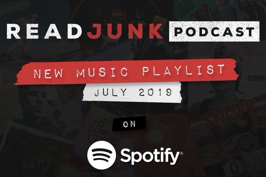 ReadJunk Playlist - New Music (July 2019)