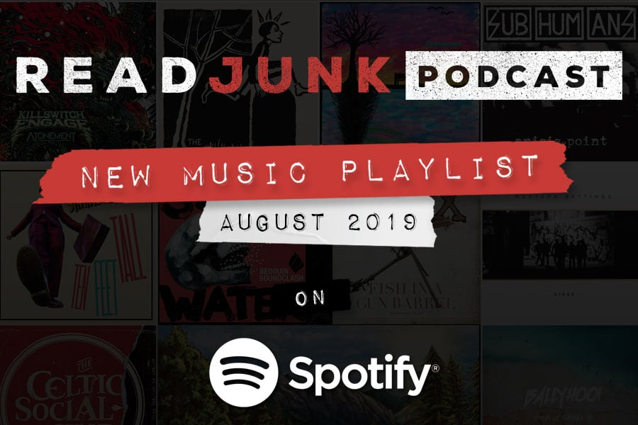 ReadJunk Playlists - New Music (August 2019)