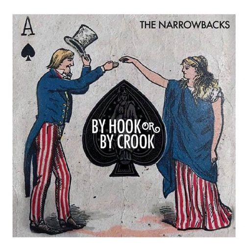 """The Narrowbacks - """"By Hook or By Crook"""""""
