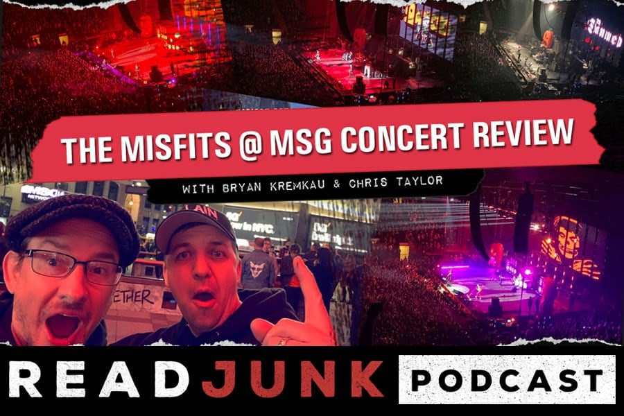 ReadJunk Podcast - The Misfits at Madison Square Garden Concert Review