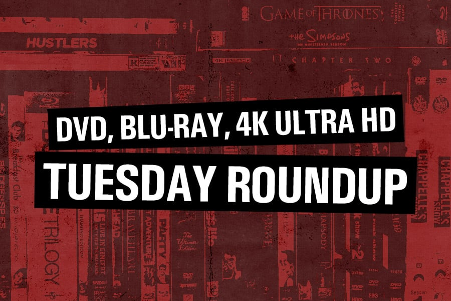 DVD, Blu-Ray, 4k Ultra HD Tuesday Roundup