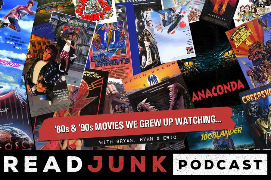ReadJunk Podcast - 80s & 90s Movies We Grew Up Watching with Bryan, Ryan & Eric