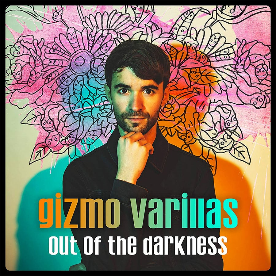 "Gizmo Varillas - ""Out Of The Darkness"""