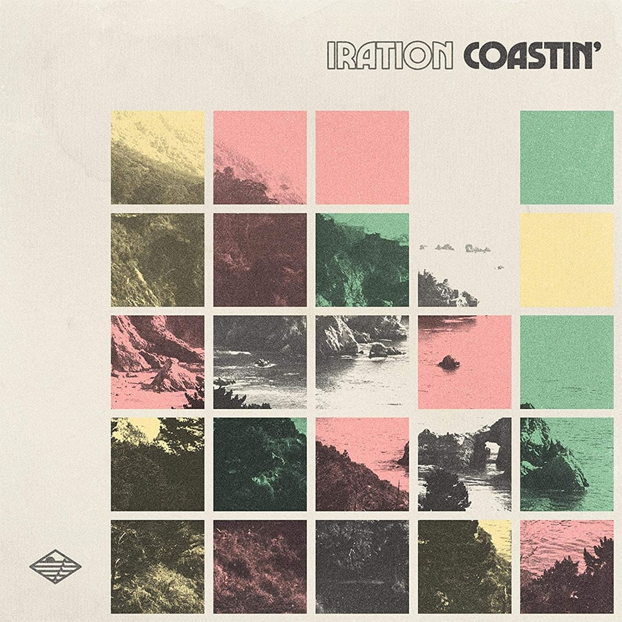 "Iration -""Coastin'"""