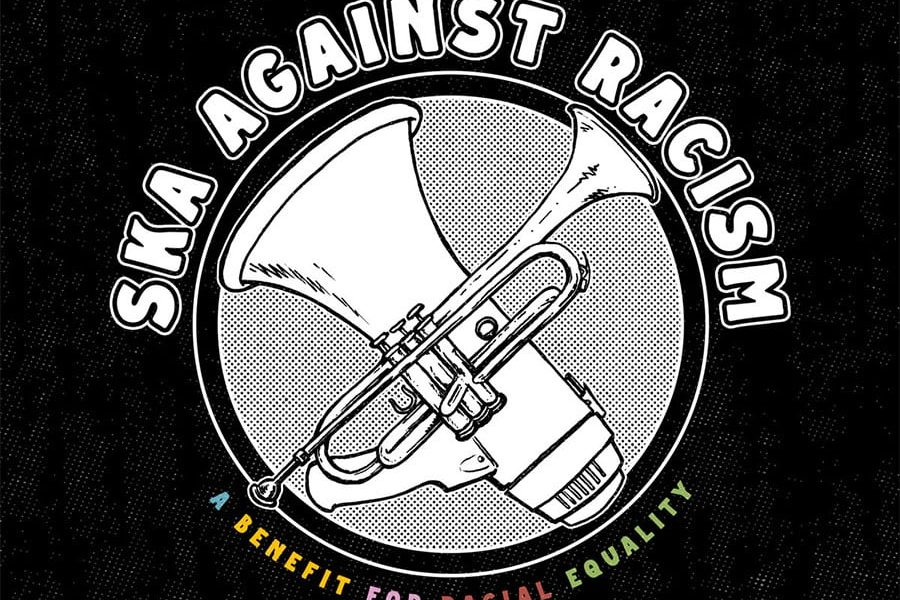 Ska Against Racism Benefit Compilation Out Now!