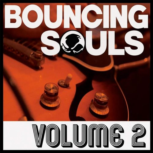 """The Bouncing Souls - """"Volume 2"""""""