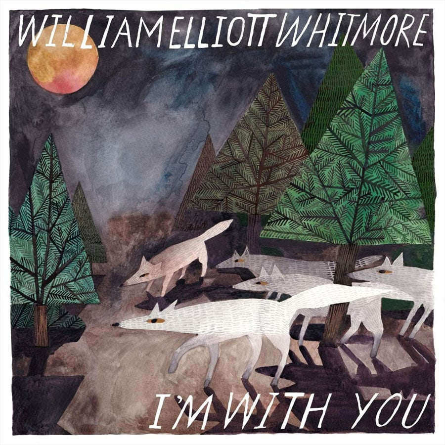 "William Elliott Whitmore - ""I'm With You"""