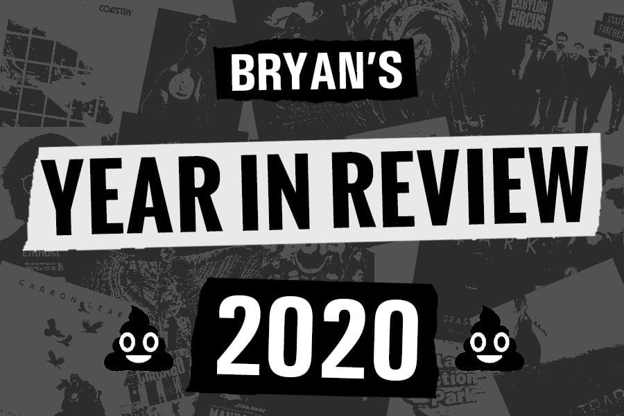 Bryan's Year In Review 2020