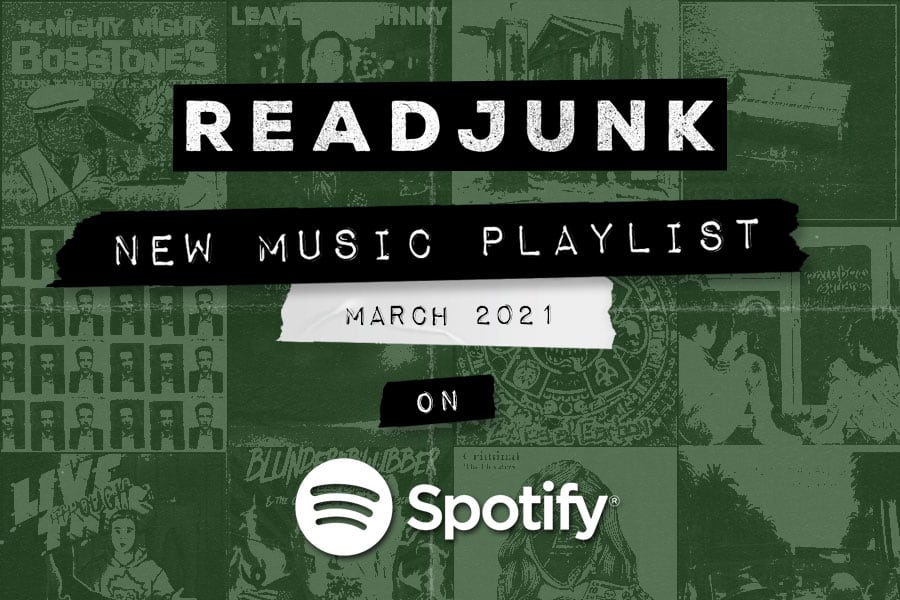 ReadJunk Playlists - New Music (March 2021)
